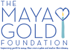The Maya Gold Foundation